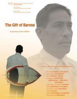 The Gift Of Barong Movie – Nov 10 2007