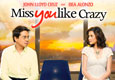 Miss You Like Crazy Movie Now Playing in Calgary