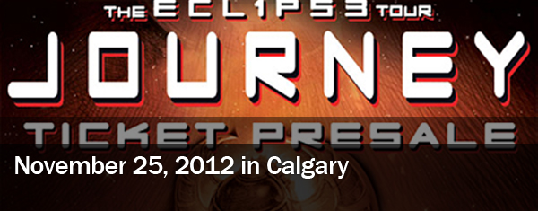 Journey Concert in Calgary: The Eclipse Tour – November 25, 2012
